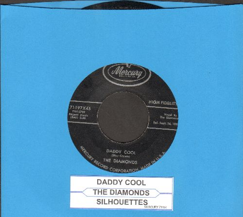 Diamonds - Silhouettes/Daddy Cool (with juke box label) - EX8/ - 45 rpm Records