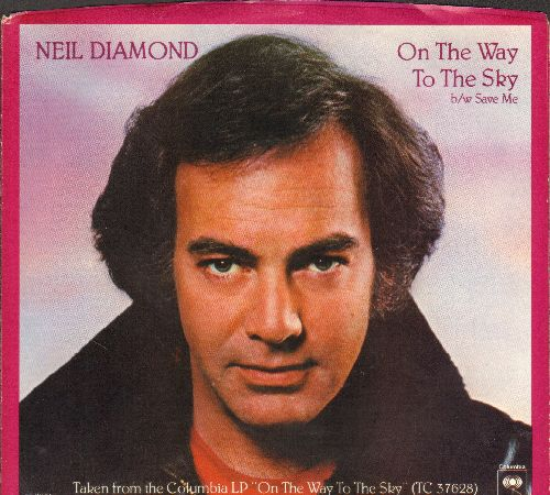 Diamond, Neil - On The Way To The Sky/Save Me (with picture sleeve) - NM9/ - 45 rpm Records
