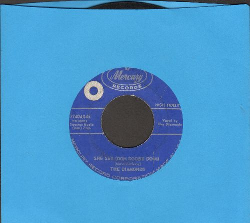 Diamonds - She Say (Oom Dooby Doom)/From The Bottom Of My Heart (blue label, sol) - VG6/ - 45 rpm Records