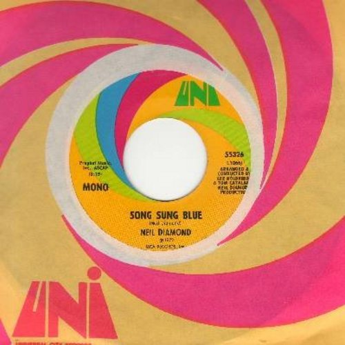 Diamond, Neil - Song Sung Blue/Gitchy Goomy (with Uni company sleeve) - VG7/ - 45 rpm Records