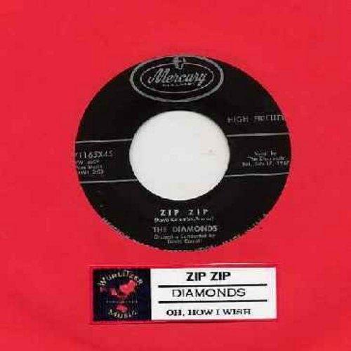 Diamonds - Zip Zip/Oh, How I Wish (with juke box label) - VG7/ - 45 rpm Records
