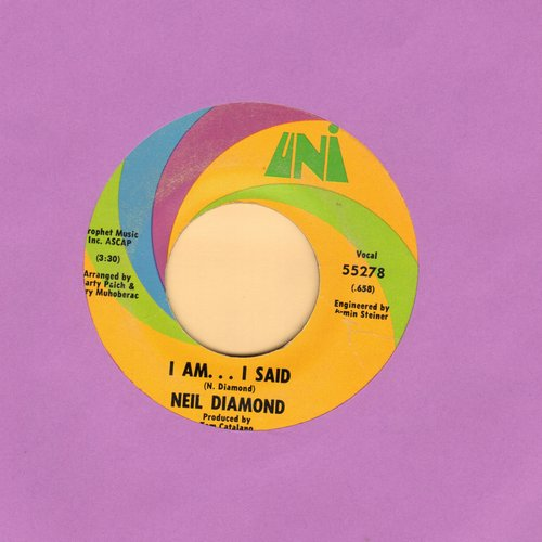 Diamond, Neil - I Am…I Said/Done Too Soon - EX8/ - 45 rpm Records