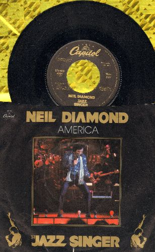 Diamond, Neil - America/Songs Of Life (both songs from film -Jazz Singer-, with picture sleeve) - NM9/VG7 - 45 rpm Records