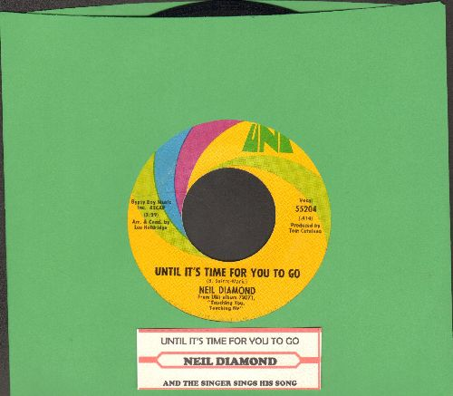 Diamond, Neil - Until It's Time For You To Go/And The Singer Sings His Song (with juke box label) - EX8/ - 45 rpm Records