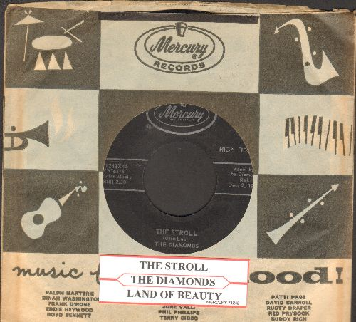 Diamonds - The Stroll/Land Of Beauty (with juke box label and Mercury company sleeve) - EX8/ - 45 rpm Records