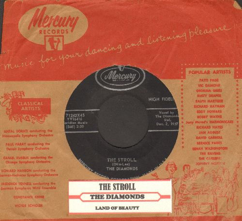 Diamonds - The Stroll/Land Of Beauty (with juke box label and Mercury company sleeve) - NM9/ - 45 rpm Records