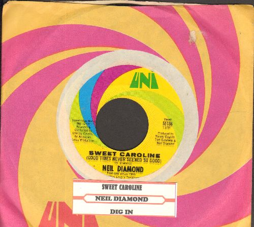 Diamond, Neil - Sweet Caroline/Dig In (with juke box label and Uni company sleeve) - NM9/ - 45 rpm Records