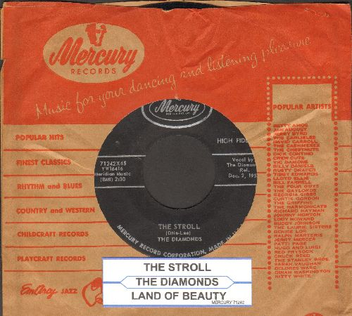Diamonds - The Stroll/Land Of Beauty (first pressing with juke box label and vintage Mercury company sleeve) - VG7/ - 45 rpm Records