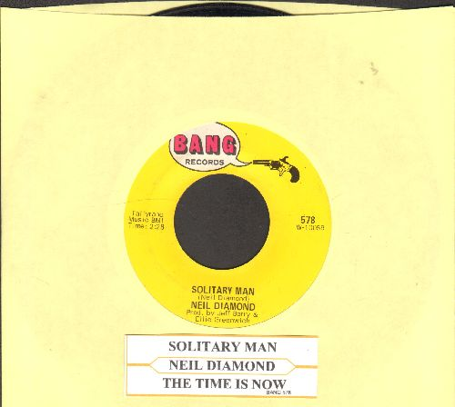 Diamond, Neil - Solitary Man/The Time Is Now (with juke box label) - NM9/ - 45 rpm Records