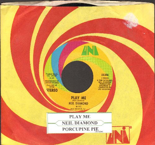Diamond, Neil - Play Me/Porcupine Pie (with Uni company sleeve and juke box label) - NM9/ - 45 rpm Records