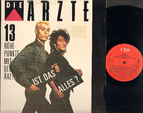 Die Arzte - 13 Hohepunkte mit den Arzten: Gehn wie ein Agypter, 2000 Madchen, Radio Brennt, Erna P., Dein Vampir, Buddy Holly's Brille (Vinyl STEREO LP record, GERMAN Pressing, sung in German) - M10/EX8 - LP Records