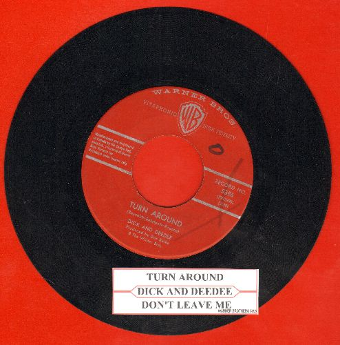Dick & Dee Dee - Turn Around/Don't Leave Me (Canadian pressing with juke box label) - VG7/ - 45 rpm Records