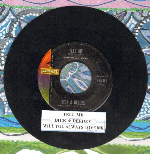 Dick & Dee Dee - Tell Me/Will You Always Love Me (with juke box label) - VG7/ - 45 rpm Records
