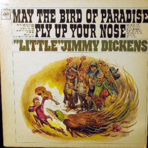 Dickens, Little Jimmy - May The Bird Of Paradise Fly Up Your Nose: Make Me An Offer, Half-Way Loved, Call Him Me, I Can't Get Over Me (Not Getting Over You) (Vinyl STEREO LP record) - NM9/EX8 - LP Records