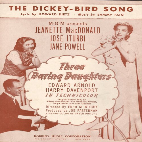 MacDonald, Jeanette - The Dickey-Bird Song - Vintage SHEET MUSIC for the song featured in film -Three Daring Daughters- starring Jeanette MacDonald and Jane Powell - EX8/ - Sheet Music