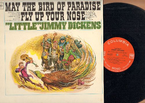 Dickens, Little Jimmy - May The Bird Of Paradise Fly Up Your Nose: Make Me An Offer, Half-Way Loved, Call Him Me, I Can't Get Over Me (Not Getting Over You) (Vinyl MONO LP record) - EX8/EX8 - LP Records
