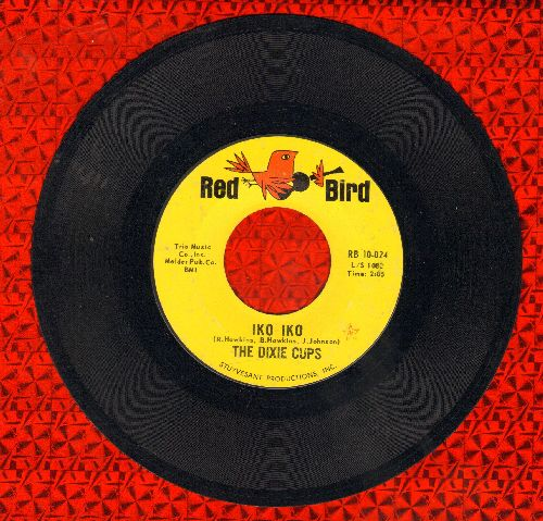 Dixie Cups - Iko Iko/I'm Gonna Get You Yet  - EX8/ - 45 rpm Records