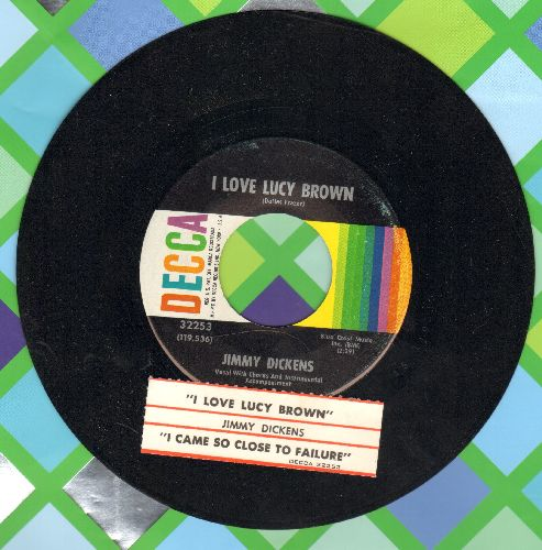 Dickens, Jimmy - I Love Lucy Brown/I Came So Close To Failure (with juke box label) - NM9/ - 45 rpm Records