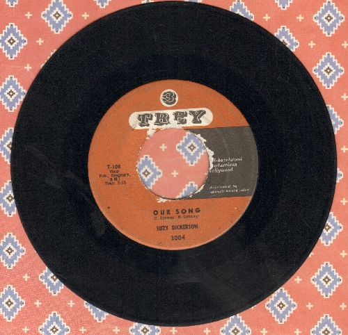 Dickerson, Suzy - Our Song/The Great Lover - VG6/ - 45 rpm Records