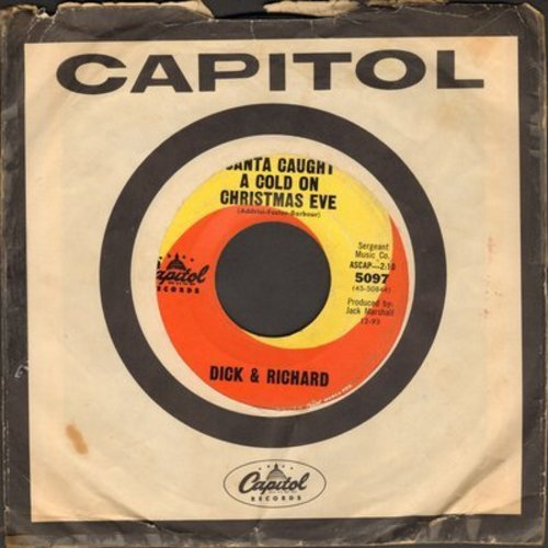 Dick & Richard - Santa Caught A Cold On Christmas Eve/Stinky, The Little Reindeer (with Capitol compay sleeve) - EX8/ - 45 rpm Records