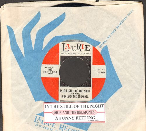 Dion & The Belmonts - In The Still Of The Night/A Funny Feeking (with juke box label and Laurie company sleeve) - NM9/ - 45 rpm Records