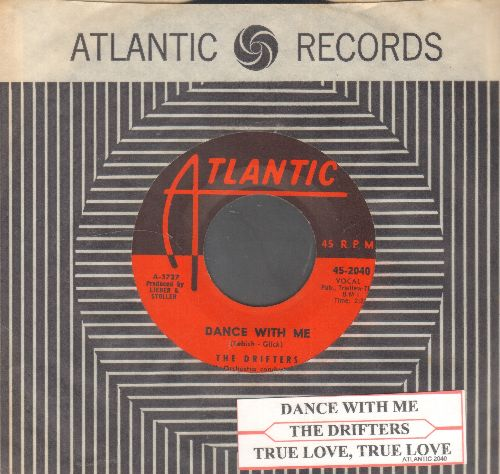 Drifters - Dance With Me/True Love, True Love (with juke box label and vintage Atlantic company sleeve) - NM9/ - 45 rpm Records