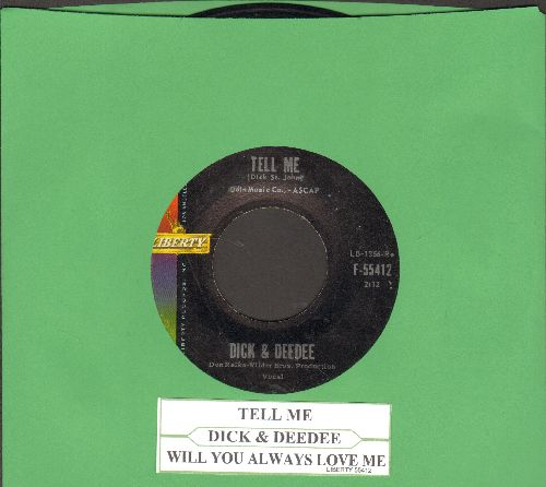 Dick & Dee Dee - Tell Me/Will You Always Love Me (with juke box label) - EX8/ - 45 rpm Records