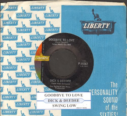 Dick & Dee Dee - Goodbye To Love/Swing Low (with juke box label and vintage Liberty company sleeve) - NM9/ - 45 rpm Records