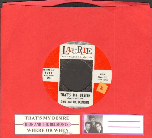 Dion & The Belmonts - That's My Desire/Where Or When (with juke box label) - EX8/ - 45 rpm Records