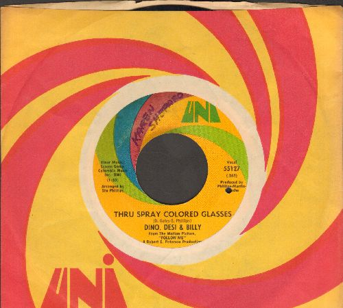 Dino, Desi & Billy - Thru Spray Colored Glasses/Someday (with Uni company sleeve) (bb, minor wol) - EX8/ - 45 rpm Records