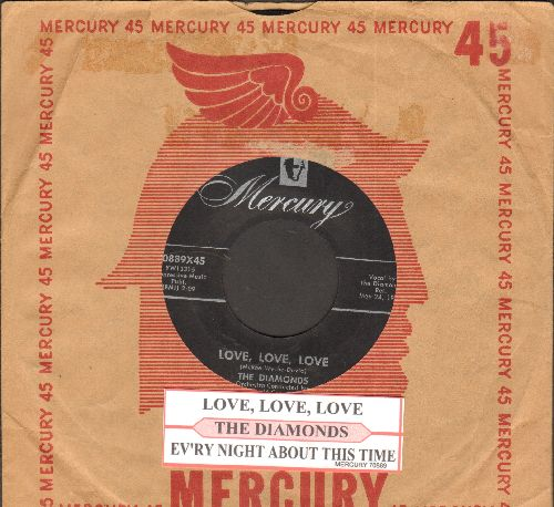 Diamonds - Ev'ry Night About This Time/Love, Love, Love (with juke box labeand vintage Mercury company sleeve) - VG7/ - 45 rpm Records