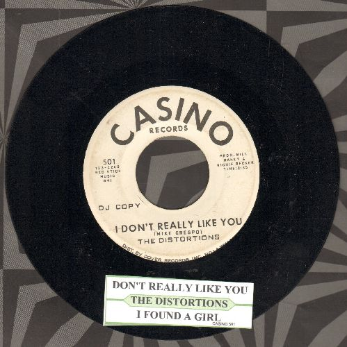 Distortions - I Don't Really Like You/I Found A Girl (RARE Bubblegum 2-sider with DJ advance pressing with juke box label) - EX8/ - 45 rpm Records