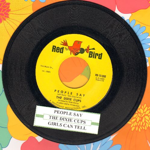 Dixie Cups - People Say/Girls Can Tell (with juke box label) - NM9/ - 45 rpm Records