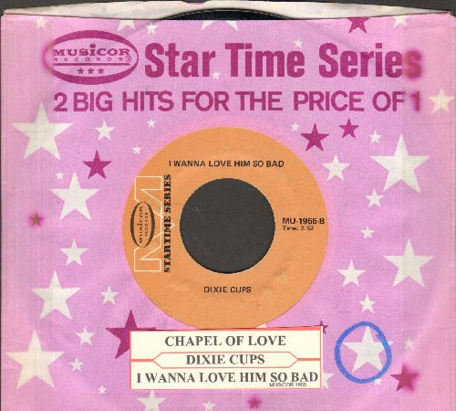Dixie Cups - Chapel Of Love/I Wanna Love Him So Bad (re-issue with juke box label and company sleeve) - EX8/ - 45 rpm Records