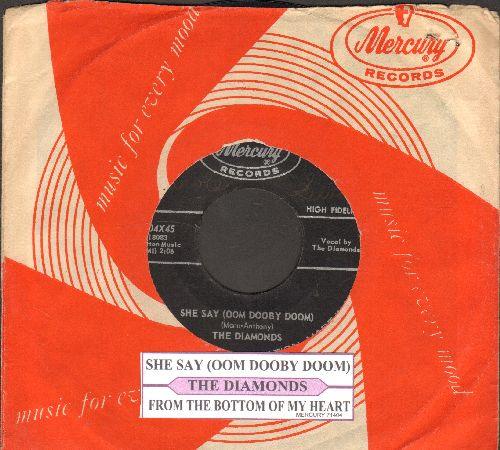 Diamonds - She Say (Oom Dooby Doom)/From The Bottom Of My Heart (with juke box label and vintage Mercury company sleeve) - EX8/ - 45 rpm Records