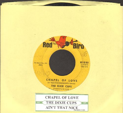 Dixie Cups - Chapel Of Love (Going To The Chapel, Gonna Get Married)/Ain't That Nice (with juke box label) - VG7/ - 45 rpm Records