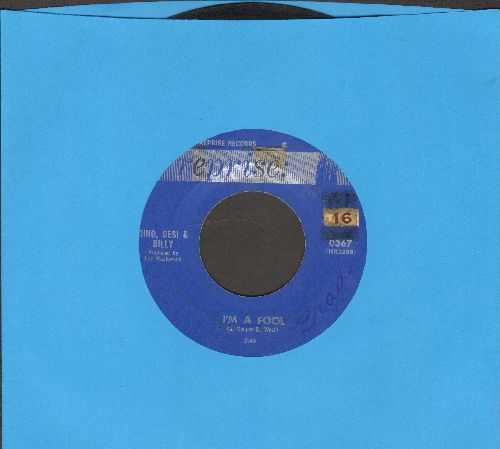 Dino, Desi & Billy - I'm A Fool/So Many Ways (Canadian pressing) - VG7/ - 45 rpm Records