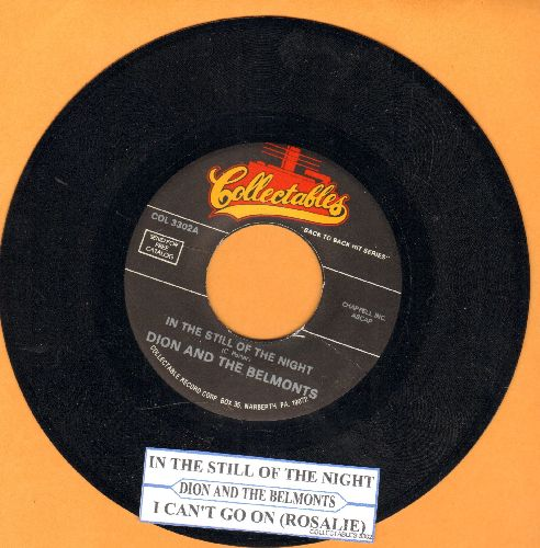 Dion & The Belmonts - In The Still Of The Night/I Can't Go On (Rosalie) (double-hit re-issue with juke box label) - EX8/ - 45 rpm Records