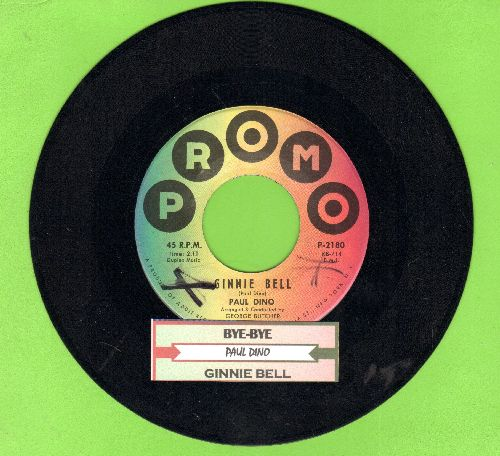 Dino, Paul - Bye-Bye/Ginnie Bell (with juke box label) - NM9/ - 45 rpm Records