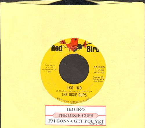 Dixie Cups - Iko Iko/I'm Gonna Get You Yet (with juke box label) - NM9/ - 45 rpm Records