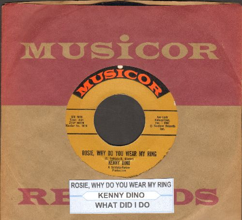 Dino, Kenny - What Did I Do/Rosie, Why Do You Wear My Ring (with juke box label and vintage Musicor company sleeve) - EX8/ - 45 rpm Records