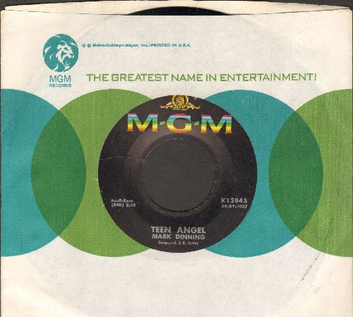 Dinning, Mark - Teen Angel/Bye Now Baby (with MGM company sleeve) - NM9/ - 45 rpm Records