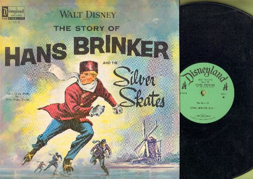 Disney - Hans Brinker And The Silver Skates - Based On The Book by Mary Mapes Dodge (vinyl STEREO LP record, 1961 first pressing) - EX8/VG6 - LP Records
