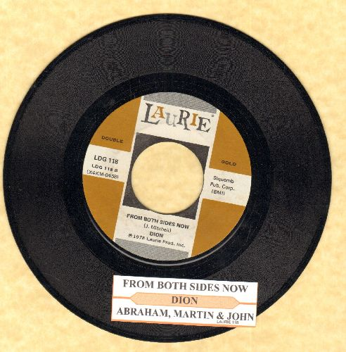 Dion - From Both Sides Now/Abraham, Martin & John (authentic-looking double-hit re-issue with juke box label) - NM9/ - 45 rpm Records
