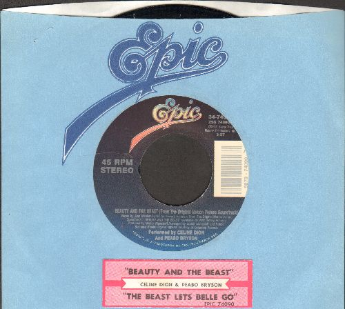Dion, Celine & Peabo Bryson - Beauty And The Beast/The Beast Lets Belle Go (with juke box label and Epic company sleeve) - NM9/ - 45 rpm Records