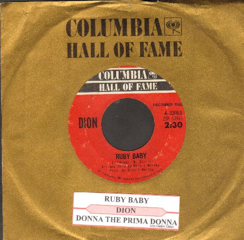 Dion - Donna The Prima Donna/Ruby Baby (double-hit re-issue with Columbia company sleeve and juke box label) - VG7/ - 45 rpm Records