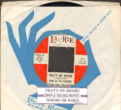 Dion & The Belmonts - That's My Desire/Where Or When  - EX8/ - 45 rpm Records