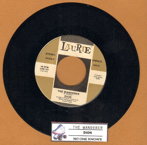 Dion - The Wanderer/No One Knows (authentic-looking re-issue with juke box label) - NM9/ - 45 rpm Records