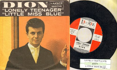 Dion - Lonely Teenager/Little Miss Blue (with picture sleeve and juke box label) - M10/EX8 - 45 rpm Records