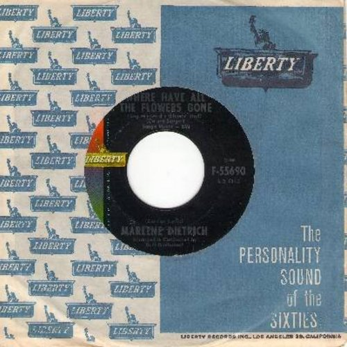 Dietrich, Marlene - Where Have All The Flowers Gone/Sag mir wo die Blumen sind (English and German version of hit song) (with vintage Liberty company sleeve) - NM9/ - 45 rpm Records